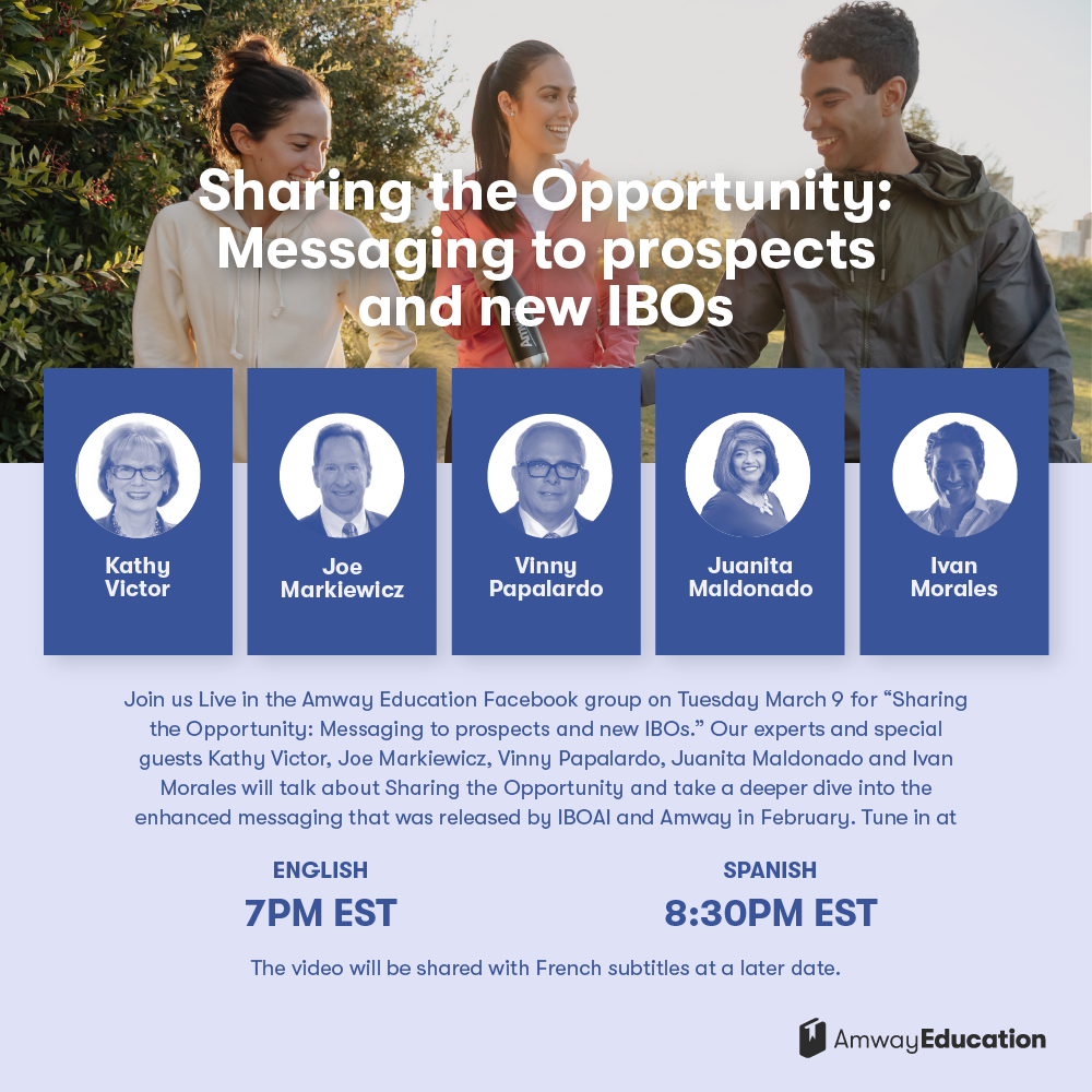 Sharing the Opportunity: Messaging to prospects and new IBOs